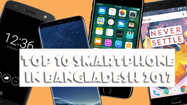 Top 10 best and ranked smartphone in Bangladesh under 15000 tk in 2017