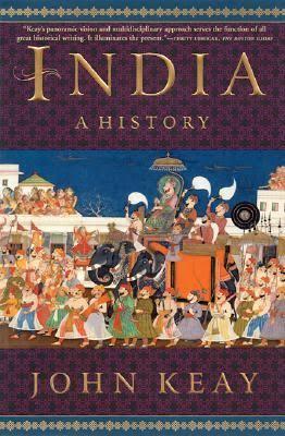 INDIA - A HISTORY BY JOHN KEAY