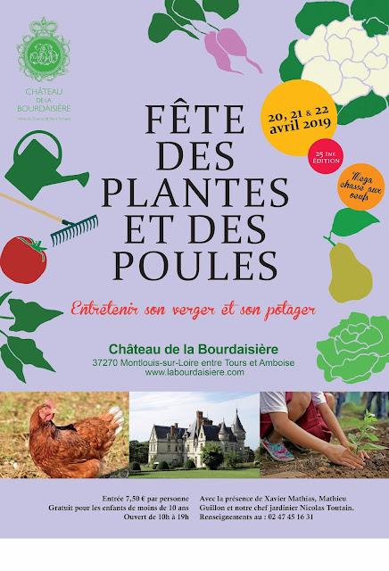 25 éme fête des plantes et des poules au château de la Bourdaisière les 20, 21, 22 avril 2019