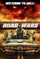Road Wars (2015) online y gratis