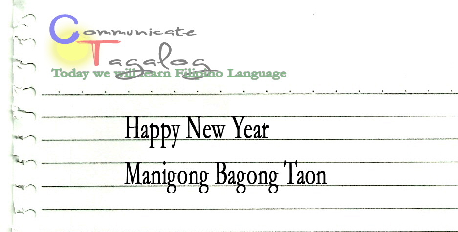 Communicate Tagalog: CT Lesson 43 - How to say Happy New Year in Tagalog