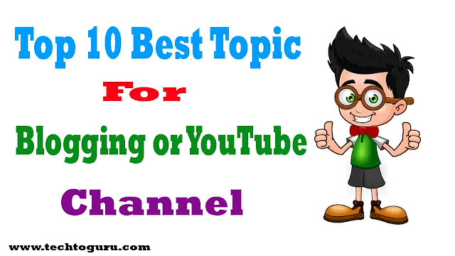 Best Topic for Blogging