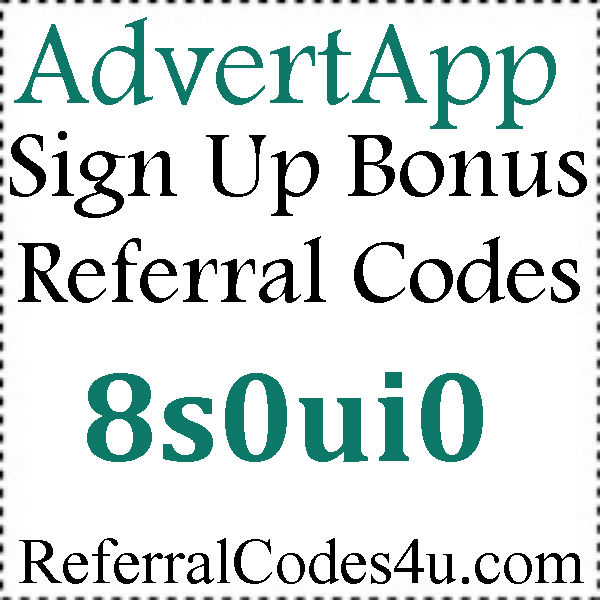 AdvertApp Referral Codes 2016-2017, AdvertApp Mobile Download Android or Iphone