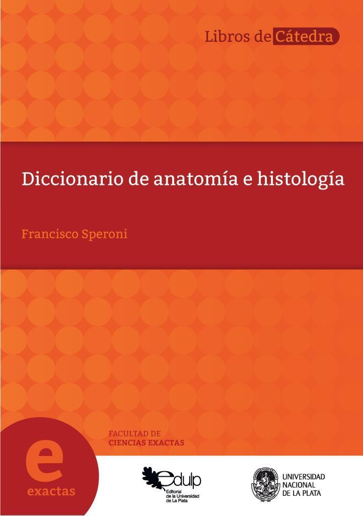 Diccionario de Anatomía e Histología – Francisco Speroni