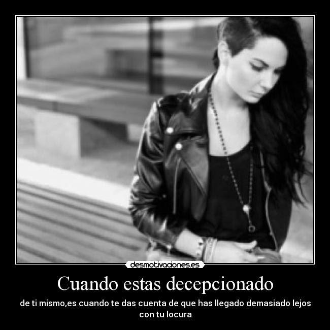 Te amo mas mucho pero me decepcionas, me tienes triste, imagenes para dedicar a el amor que perdi