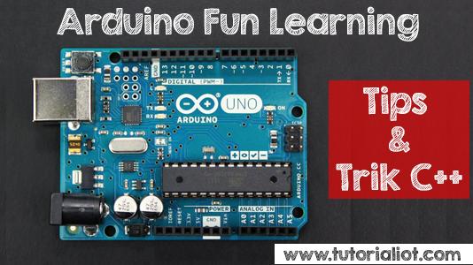 """Pelajari Tips dan Trik Cepat Programming C++ Arduino """"TANPA KURSUS"""""""