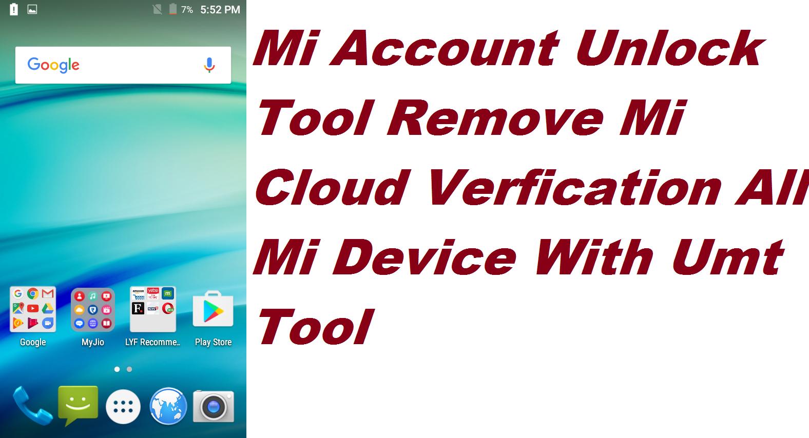 Mi Account Unlock Tool Remove Mi Cloud Verfication All Mi