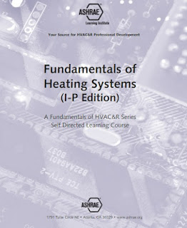 FUNDAMENTALS OF HEATING SYSTEMS I-P,heating  system,ashrae,fundamental  of air  system  design,fundamental of steam system design