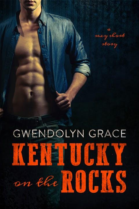 Kentucky on the Rocks, de Gwendolyn Grace