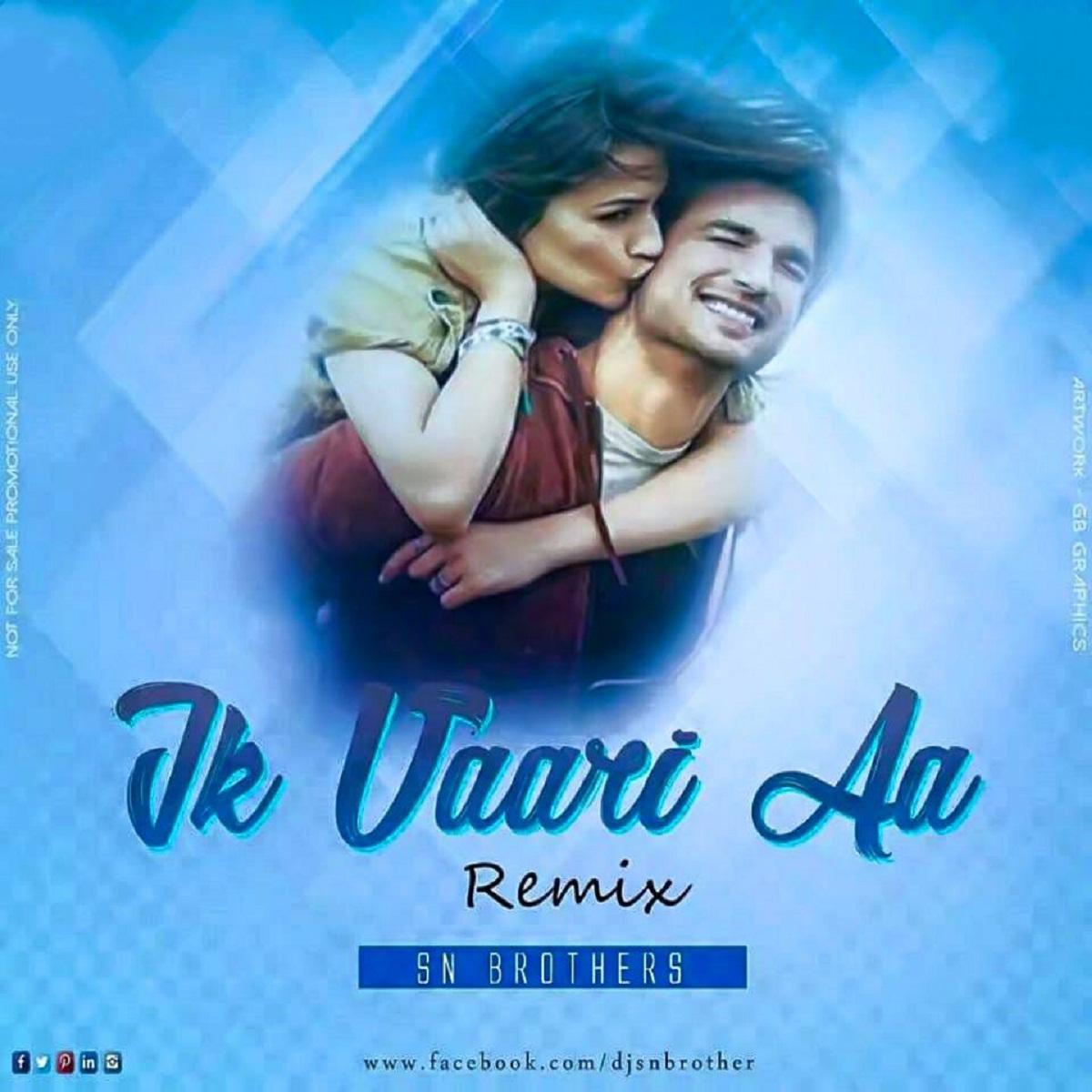 Bhagwa Rang Dj: Ik Vaari Aa (Raabta) SN Brothers Remix