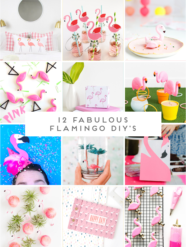 12 FABULOUS FLAMINGO DIY'S