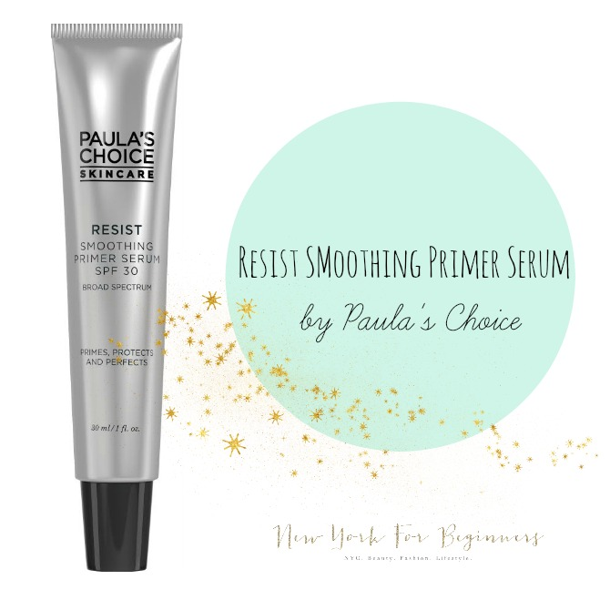 Review of Resist Smoothing Primer Serum Paula's Choice