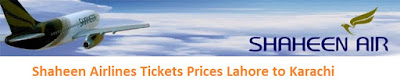 Shaheen Airlines Pakistan Tickets Prices Lahore to Karachi