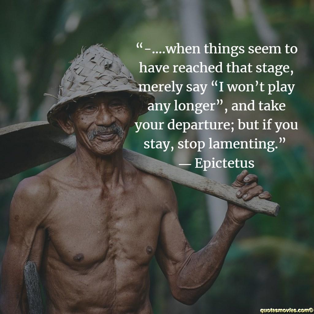 Epictetus Quotes about  complaining
