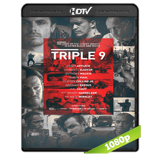 Triple 9 (2016) HDRip 1080p Audio Ingles 2.0 Subtitulada