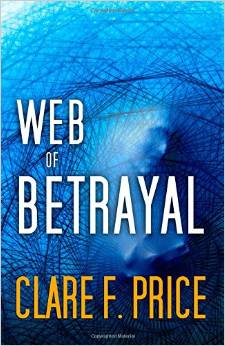Web of Betrayal (Clare F. Price)