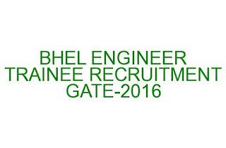 BHEL ENGINEER TRAINEE RECRUITMENT THROUGH GATE2016