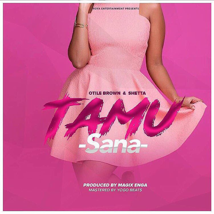 Otile Brown Ft Shetta – Tamu Sana |Download Mp3