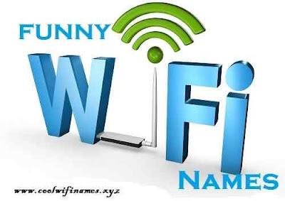Funny Wi-Fi Hotspot Names - cool wifi names