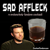 Misc: Sad Affleck