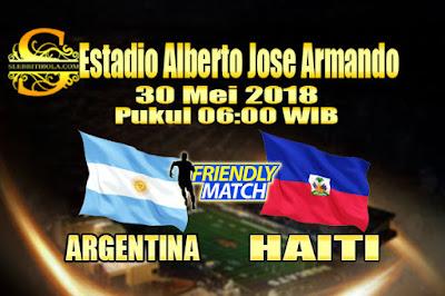 JUDI BOLA DAN CASINO ONLINE - PREDIKSI PERTANDINGAN PERSAHABATAN ARGENTINA VS HAITI 30 MEI 2018