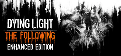 Dying Light The Following Enhanced Edition Reinforcements PC Full Version