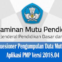 Panduan Kuesioner Pengumpulan Data Mutu Pendidikan Aplikasi PMP Versi 2018.04
