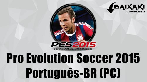 PES 2015 PC Crack e Português-BR
