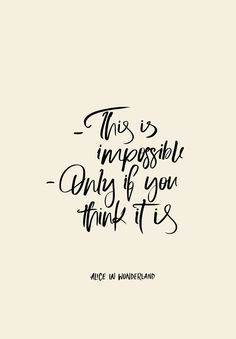Alice in wonderland impossible quote