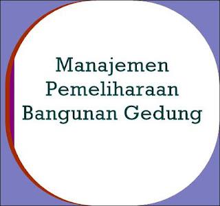 Manajemen Pemeliharaan Bangunan Gedung