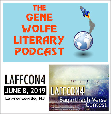 Gene Wolfe Literary Podcast, RA Lafferty, R A Lafferty, LAFFCON4