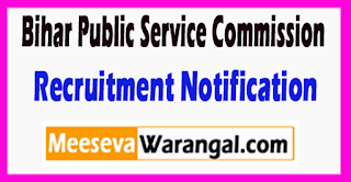 BPSC Bihar Public Service Commission Recruitment Notification 2017 Last Date 21-07-2017