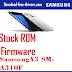 Stock ROM FirmwareSamsung A3 SM-A310F