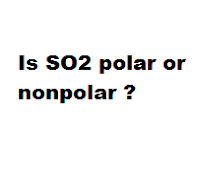 Is SO2 polar or nonpolar ?