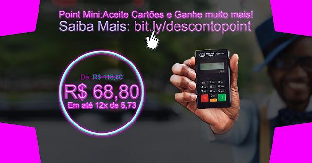 Point Mini com desconto de 50 reais