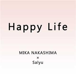 中島美嘉×Salyu - Happy Life 歌詞