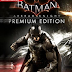 BATMAN ARKHAM KNIGHT PREMIUM EDITION REPACK (PC) TORRENT ''FITGIRL''