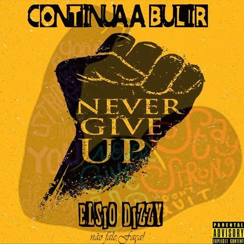 Elsio Dizzy - Continua a Bulir Download Mp3