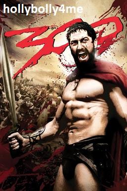 Download 300 Spartans Movie 2007