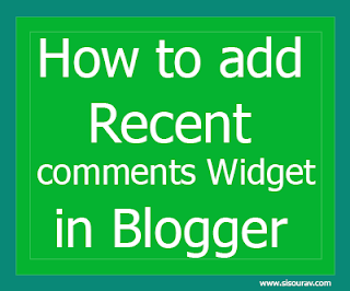 How to add Recent comments in Blogger