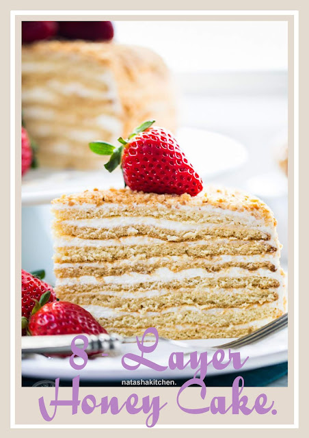 Simple 8 layer honey cake recipe.