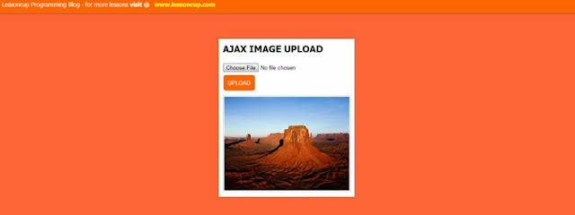 Ajax Image Upload and Preview | Lessoncup Programming Blog