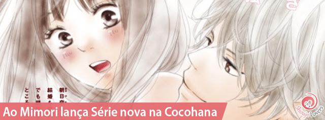 Ao Mimori lança novo mangá josei na Cocohana