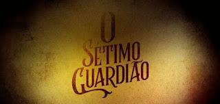O Sétimo Guardião: capítulo 158, confira o resumo da novela de hoje
