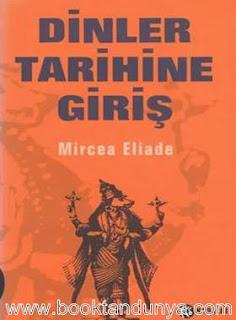 Mircea Eliade - Dinler Tarihine Giriş