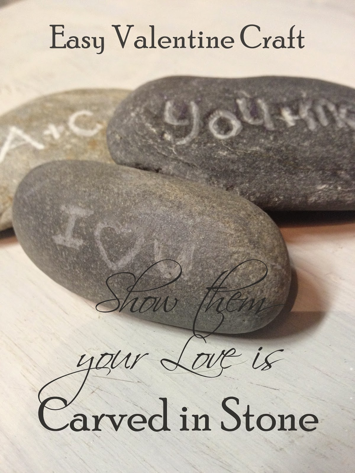 Easy Valentine Craft, carved stone, the altered past blog