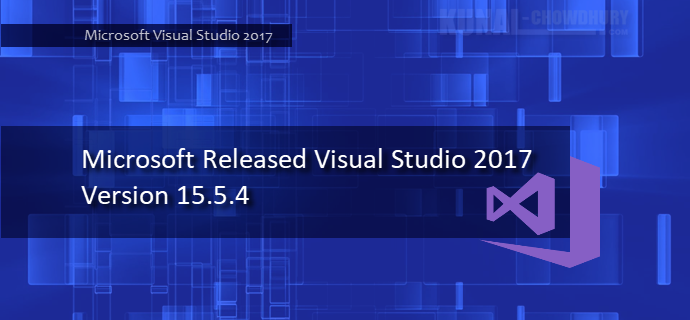 Visual Studio 2017 version 15.5.4 is now available