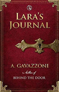 Lara's Journal - a Sizzling, Psychological Suspense by A. Gavazzoni