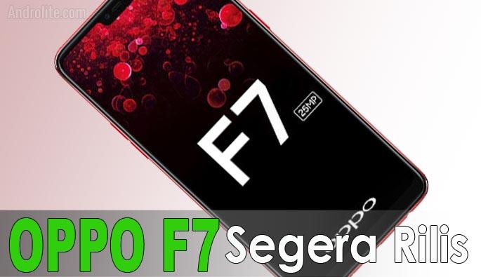 Oppo F7 Segera Rilis Dengan Layar Seakan-Akan Iphone X