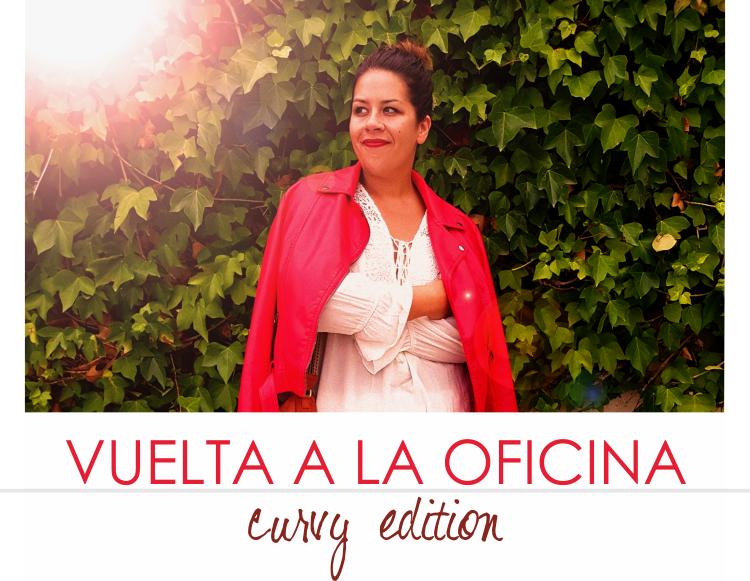 VUELTA A LA OFICINA · Curvy Outfit